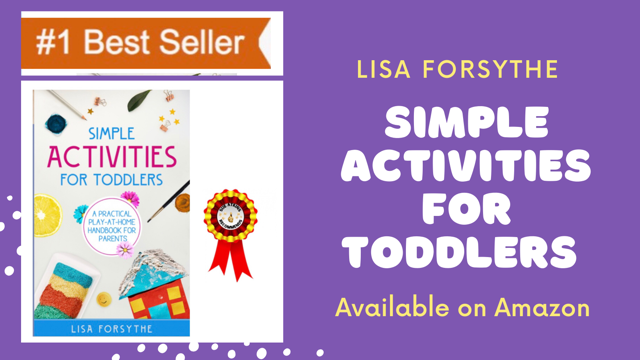 Simple Activities For Toddlers: A Practical Play-At-Home Handbook For Parents