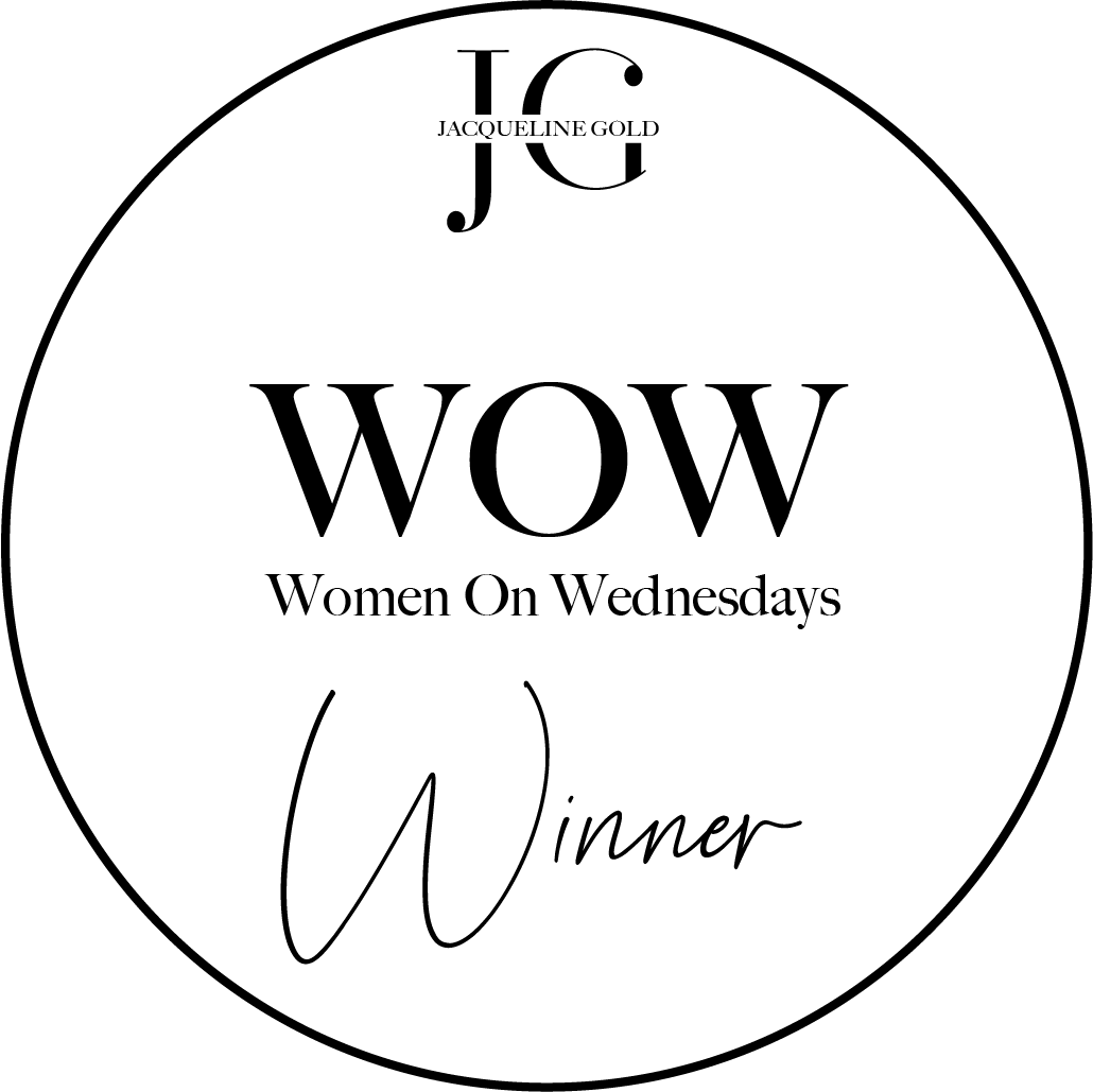 Thrilled to be announced as the #WOW winner (Women on Wednesdays) by JACQUELINE GOLD CBE
